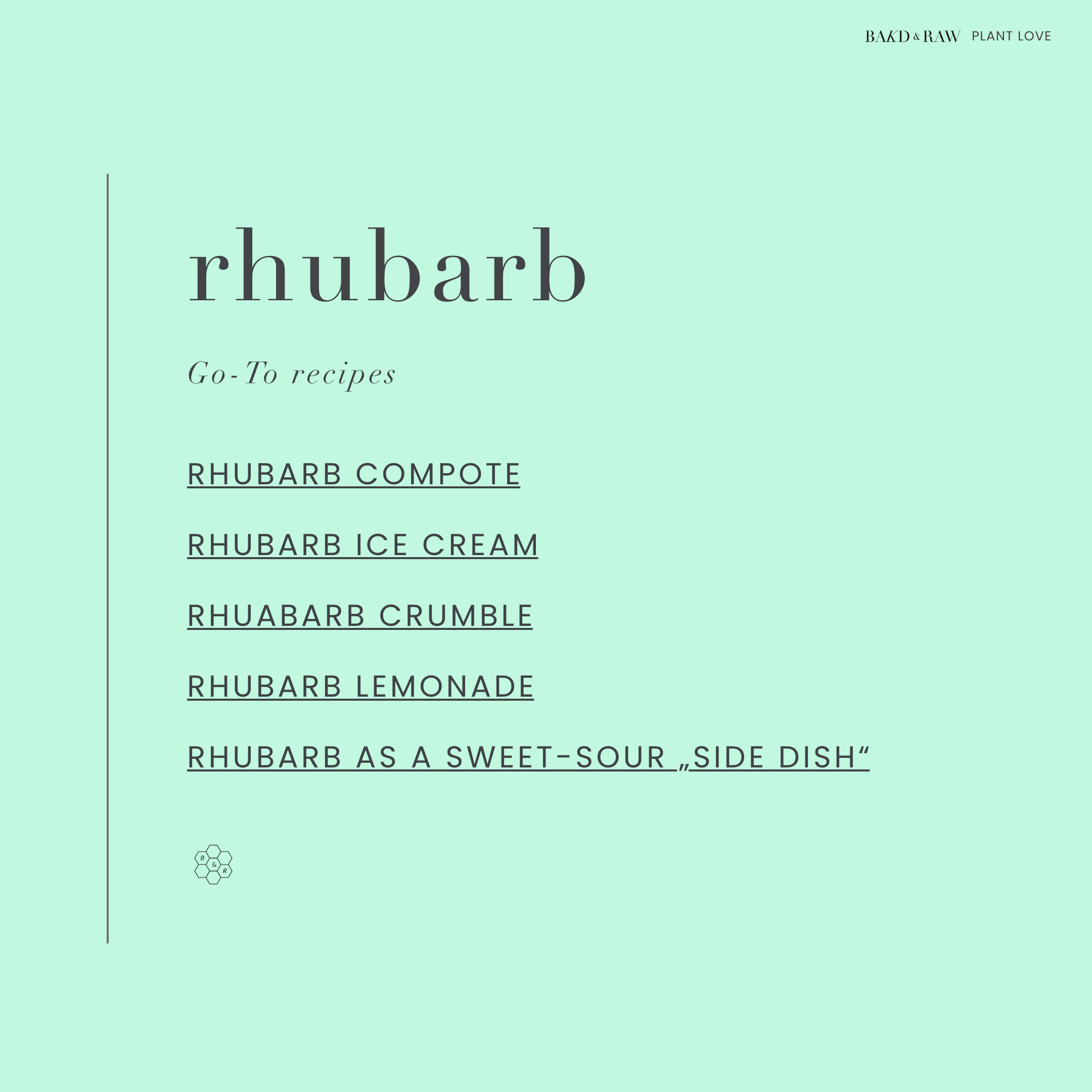 Rhubarb Recipe Ideas by Bakd&Raw