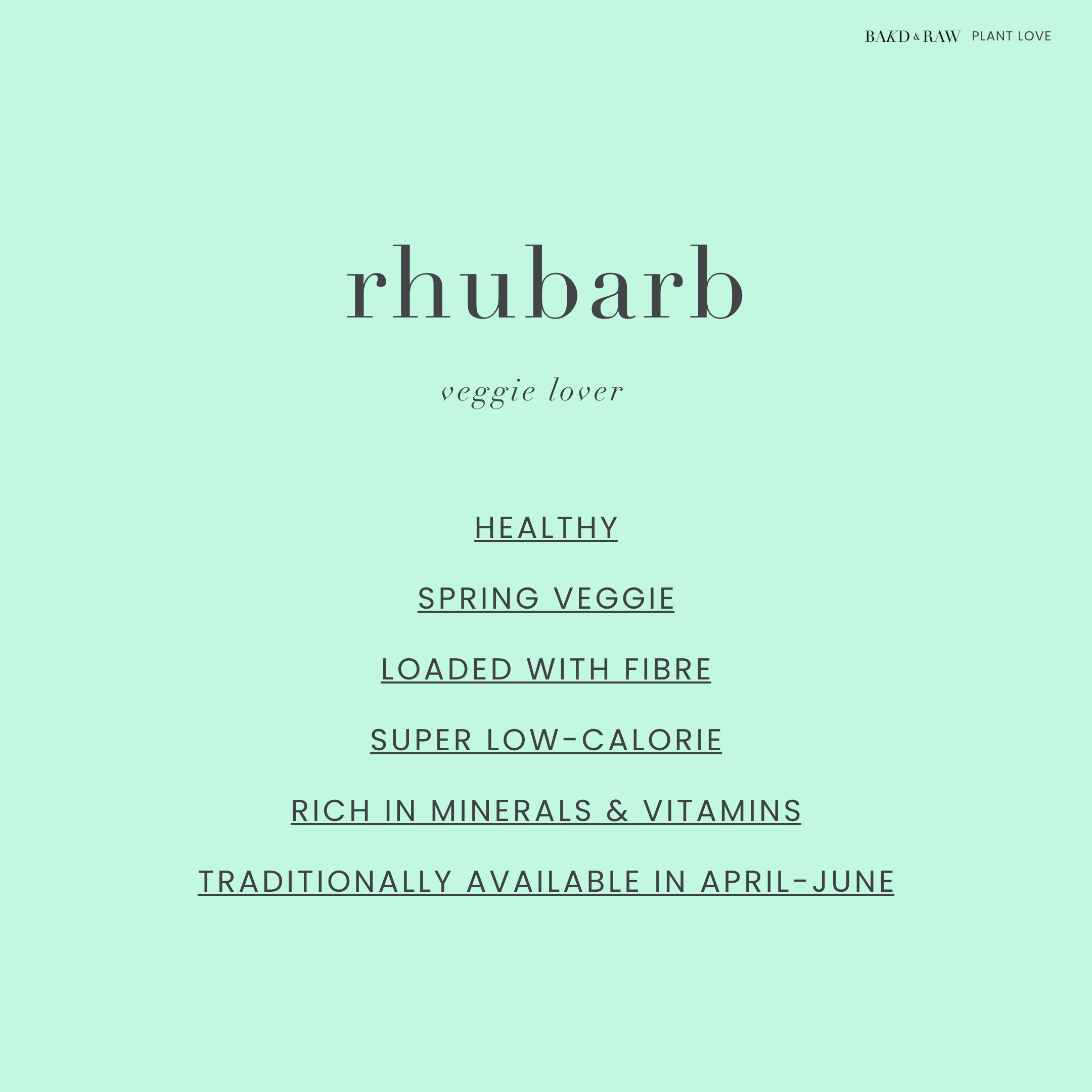 Rhubarb, Rhabarber, Plant Facts by Bakd&Raw