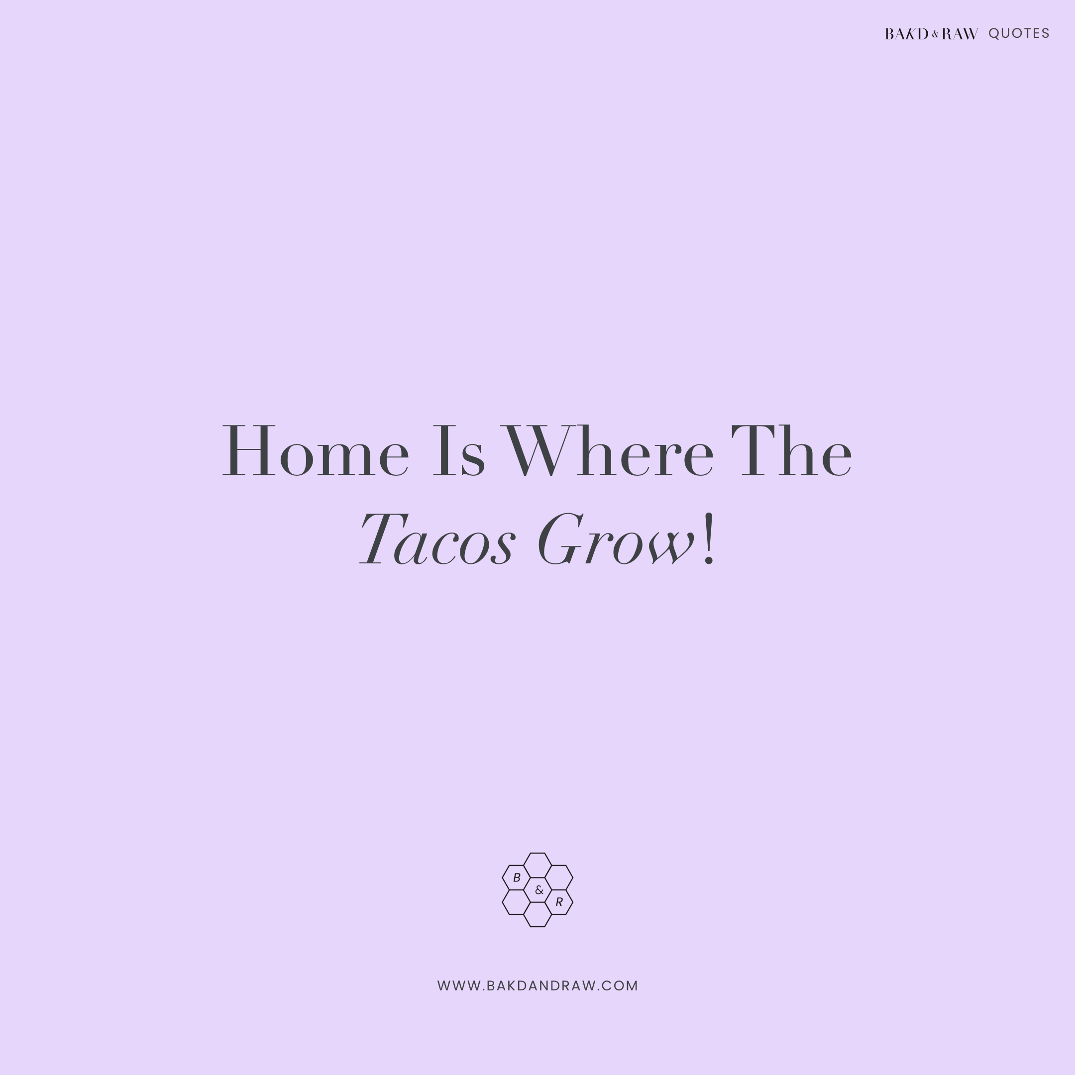 home is, Bakd&Raw Food Quotes by Karolin Baitinger