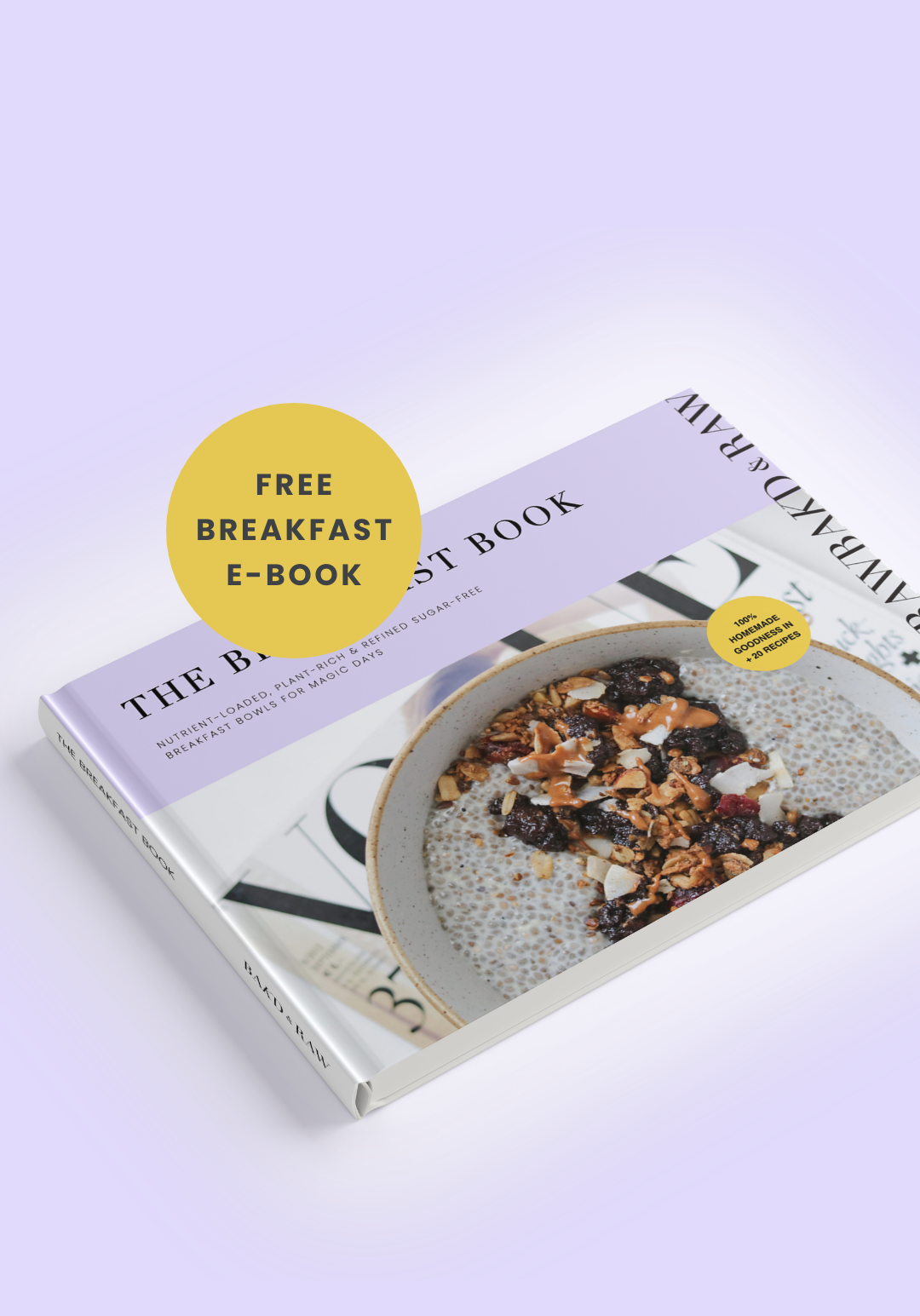 GET YOUR FREE PLANT-RICH BREAKFAST E-BOOK