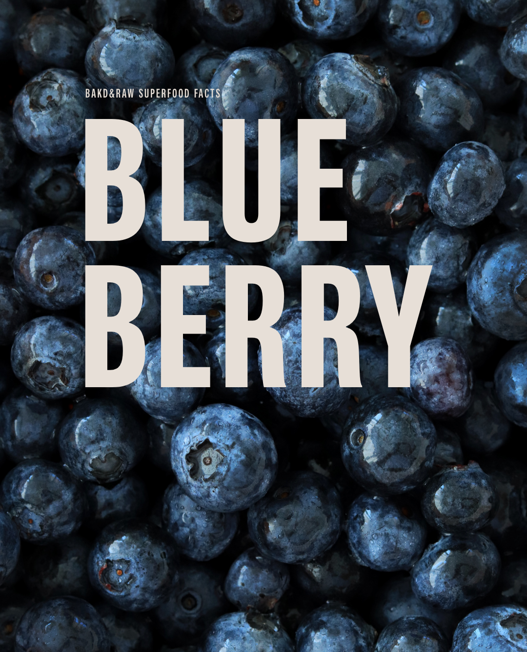 What Makes Blueberries A Superfood?