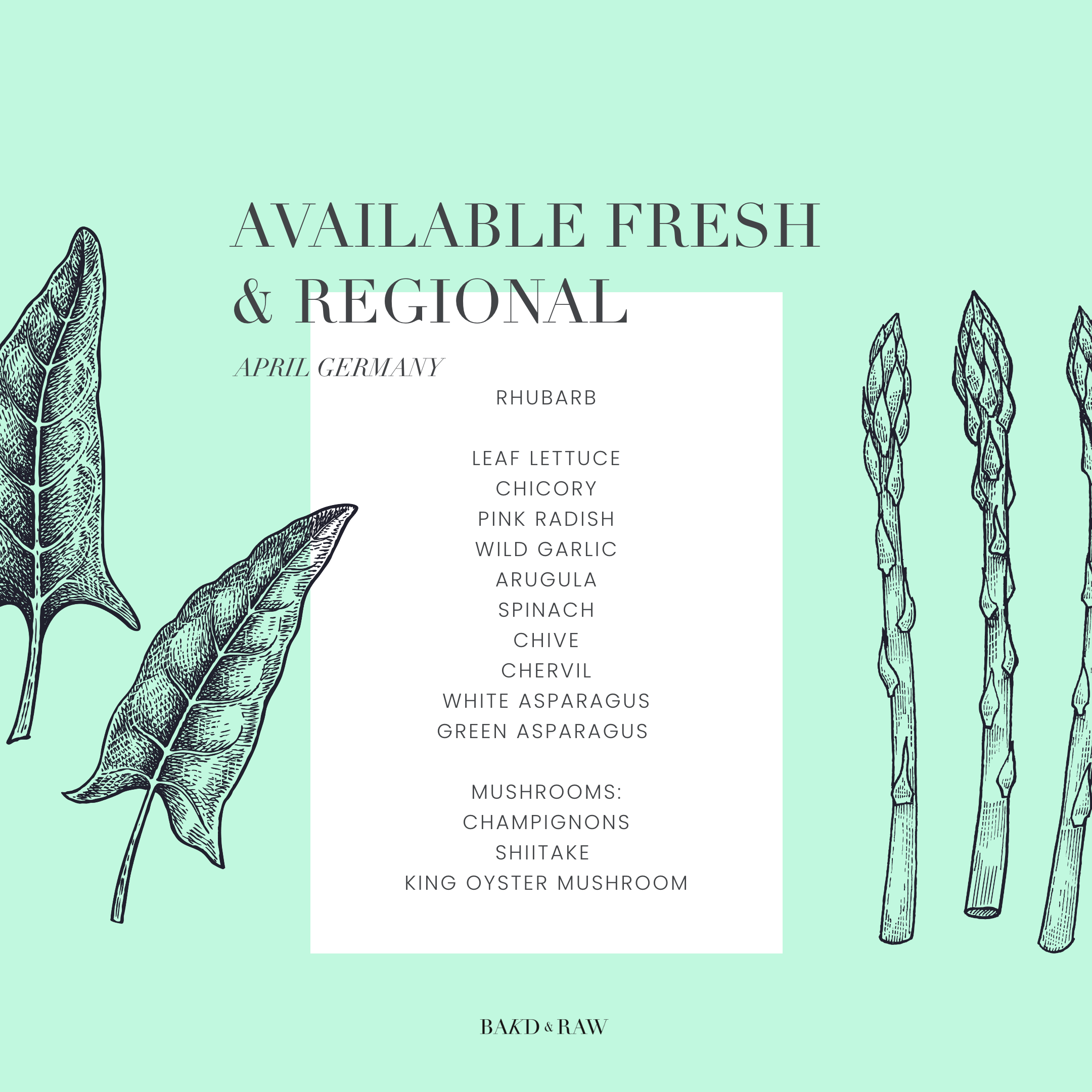 In Season in April, Regionally available by Bakd&Raw
